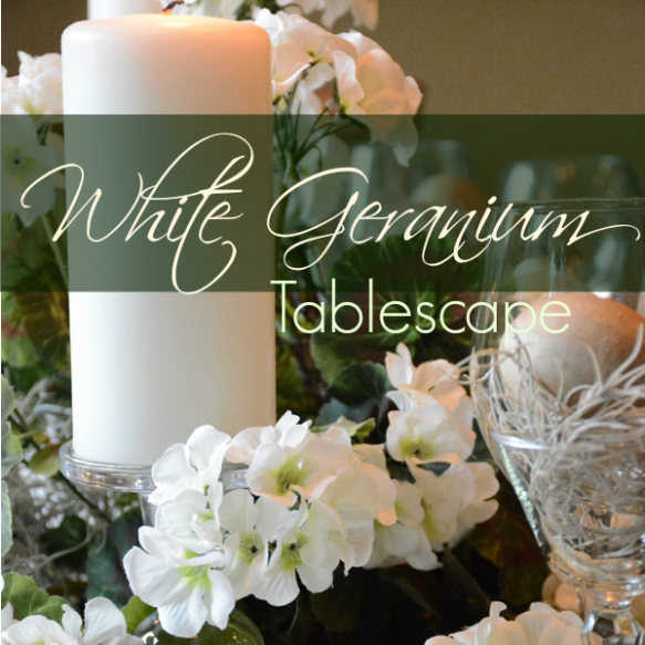 White Geranium Tablescape
