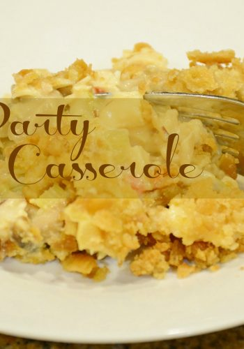 Party Casserole and a Special Memory