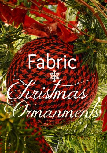 Fabric Christmas Ornaments – Simple DIY Project