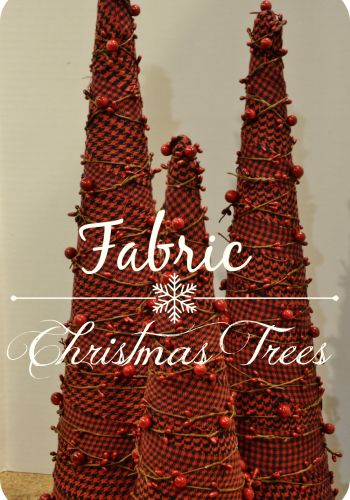 DIY Fabric Christmas Trees – Simple Holiday Decor
