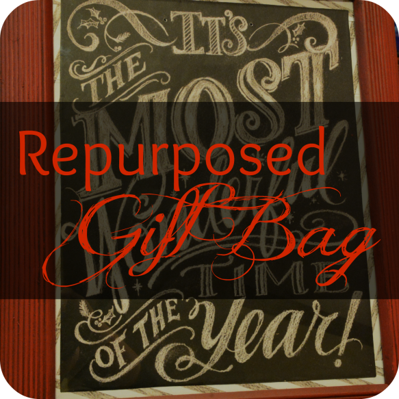 Repurposed Gift Bag Overlay