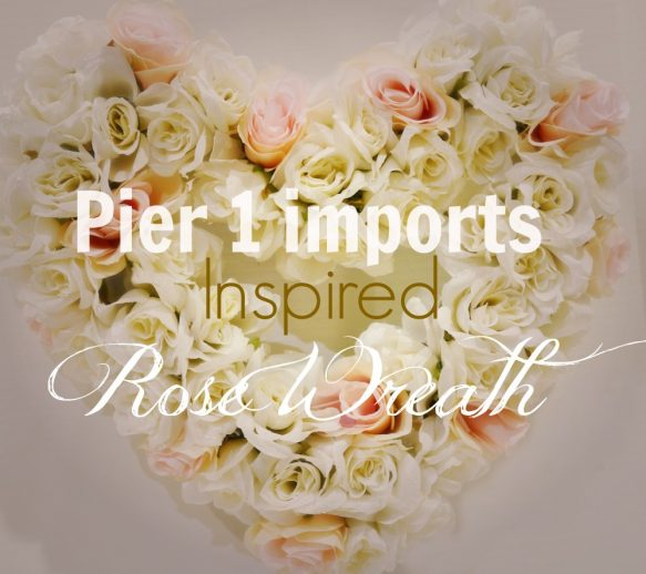 Pier 1 imports Inspired Rose Heart Wreath
