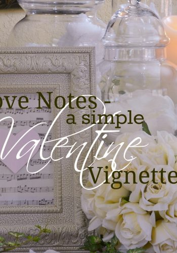 Love Notes – A Simple Valentine Vignette