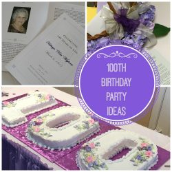 100th Birthday Party Ideas – Celebrating 100 Years of Life