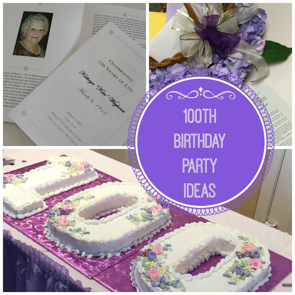 100th birthday party ideas celebrating 100 years of life