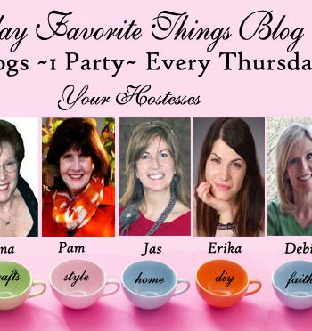 Thursday Favorite Things Blog Hop!