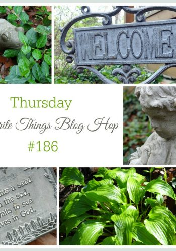 Thursday Favorite Things Blog Hop No. 186
