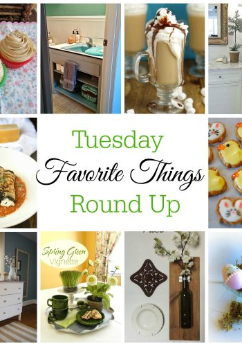 Tuesday Favorite Things Round Up