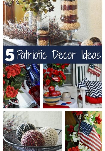 Five Patriotic Decor Ideas