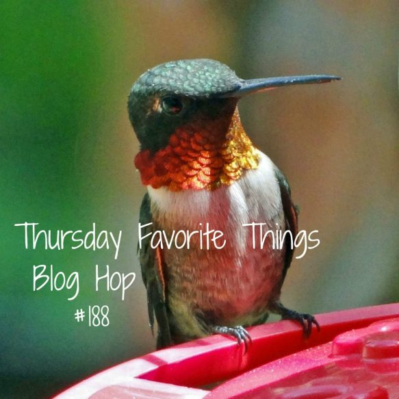 Thursday Favorite Things Blog Hop 188