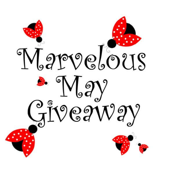 Marvelous May Giveaway Title