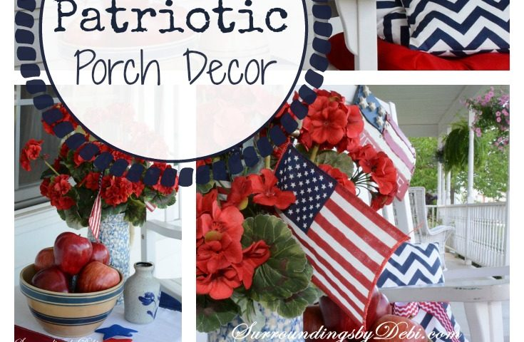 Patriotic Porch – A Wonderful Welcome!