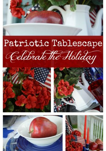 Patriotic Tablescape ~ Celebrate the Holiday!