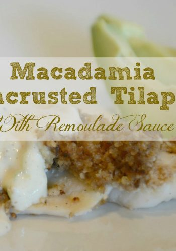 Macadamia Encrusted Tilapia with Remoulade Sauce