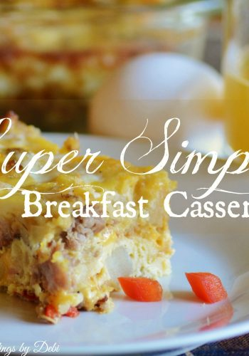 Breakfast Casserole – Delicious and Super Simple
