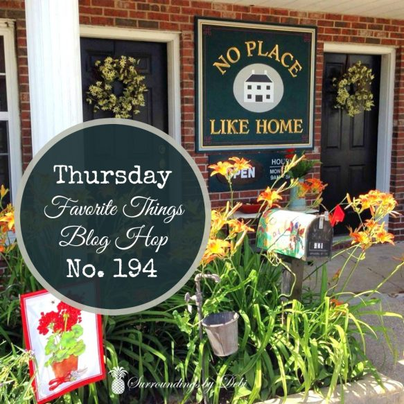 Thursday Favorite Things Blog Hop No 194