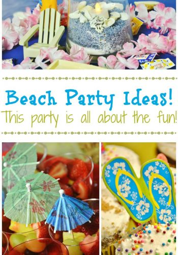 Beach Party Ideas – This party is all about the fun!