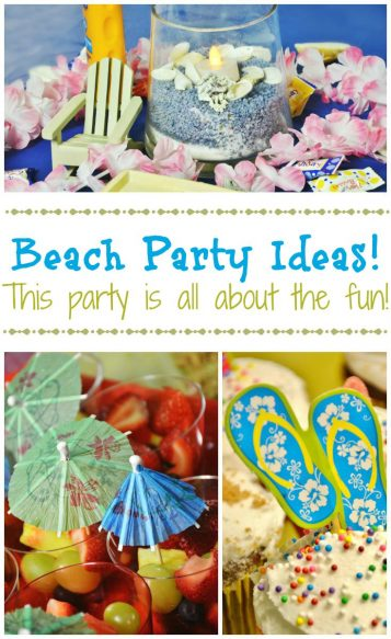 Beach Party Ideas - This party is all about the fun! - Surroundings by Debi