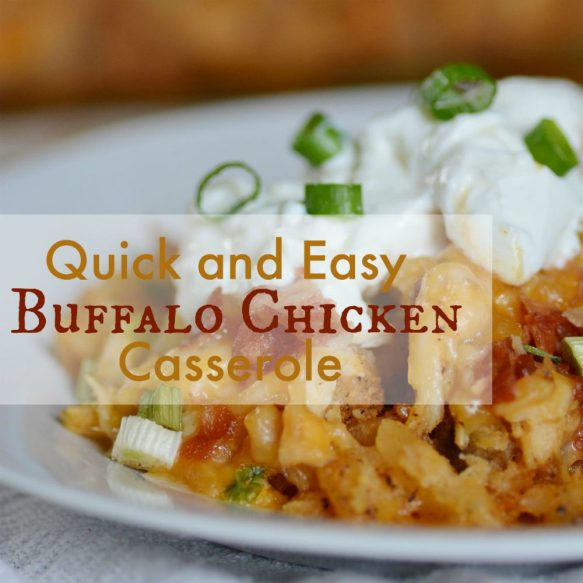 Quick and Easy Buffalo Chicken Casserole Overlay