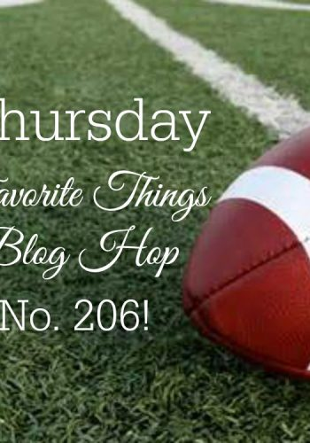 Thursday Favorite Things Blog Hop No 206