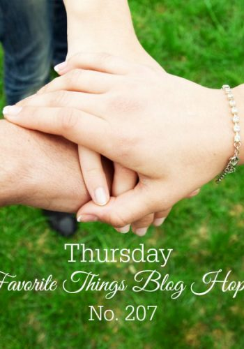 Thursday Favorite Things Blog Hop No 207