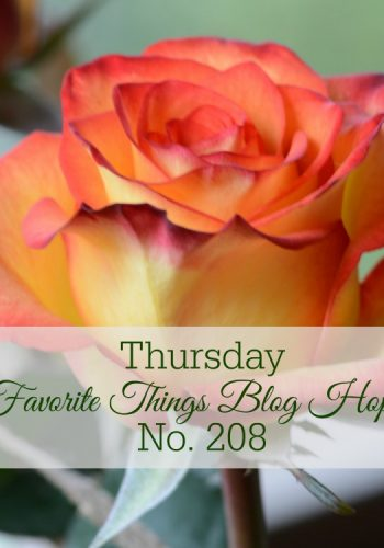 Welcome to Thursday Favorite Things Blog Hop No 208!