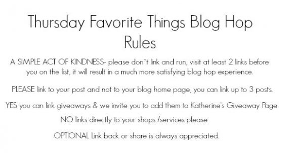 thursday Favorite Things blog hop rules (2)