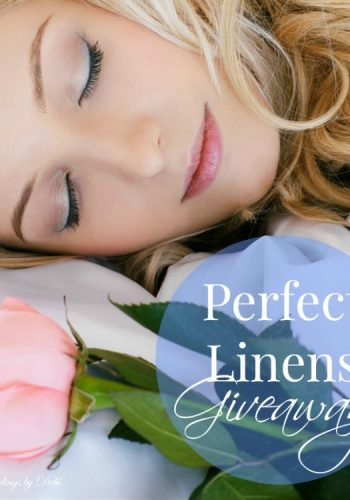 Perfect Linens Giveaway – For the Sleep of Your Dreams