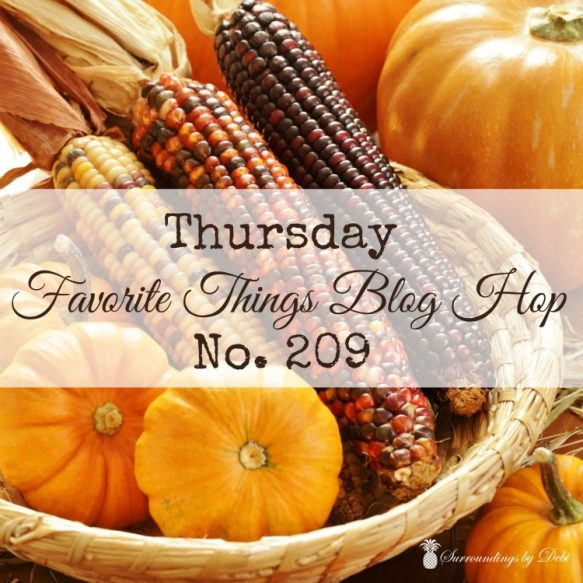 THursday Favorite Things Blog Hop No 209