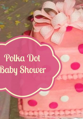 It's a Polka Dot Baby Shower