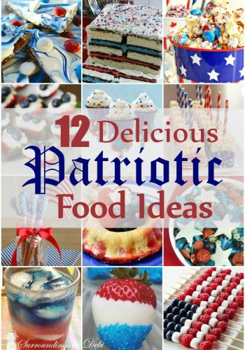 12 Delicious Patriotic Food Ideas