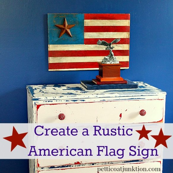 Create-A-Rustic-American-Flag-Sign-Petticoat-Junktion1