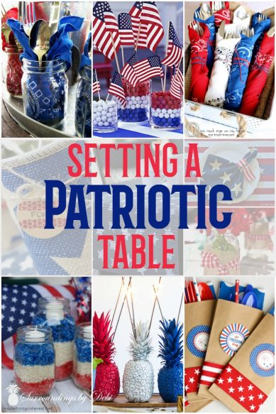 Patriotic Table Ideas - Set a great 4th of July table with these great ideas - Surroundings by Debi