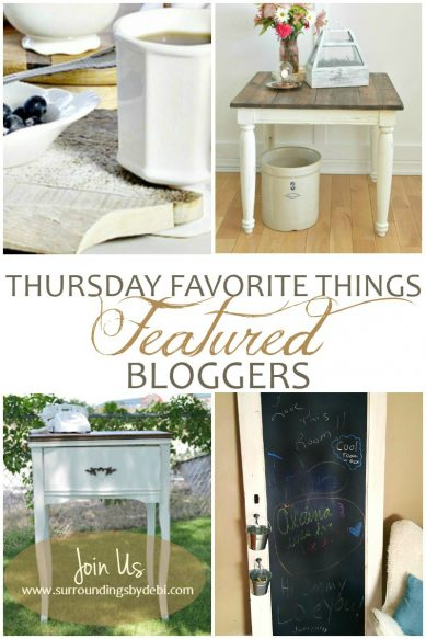 Thursday Favorite Things Link Party No 243 Featured Bloggers - Surroundings by Debi