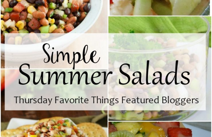 Simple Summer Salads – Thursday Favorite Things