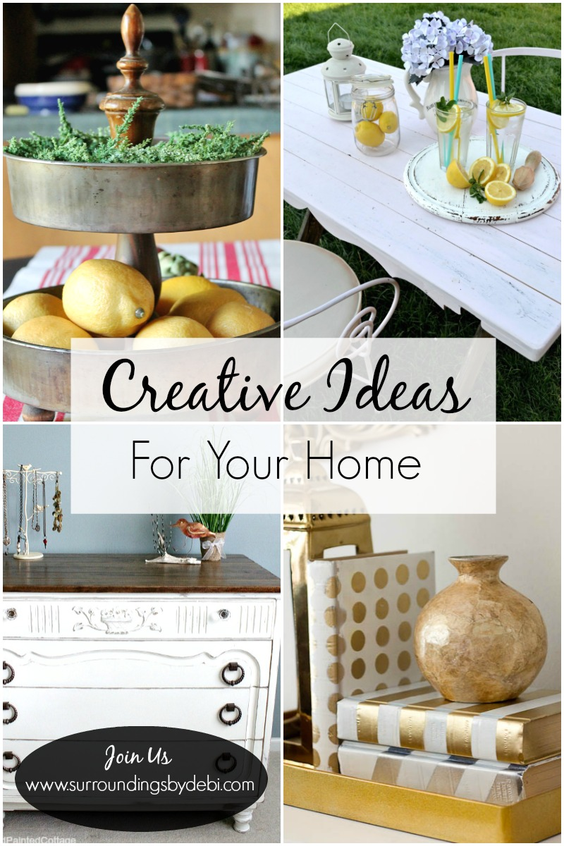 Creative Ideas for Your Home - Surroundings by Debi