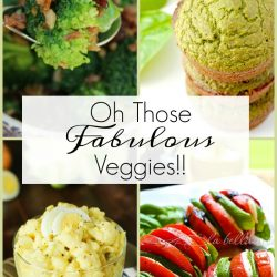Oh Those Fabulous Vegetables