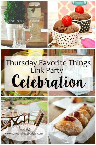 Thursday Favorite Things Link party Celebration - Surroundings by Debi
