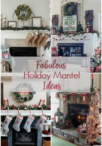 Fabulous Holiday Mantel Ideas