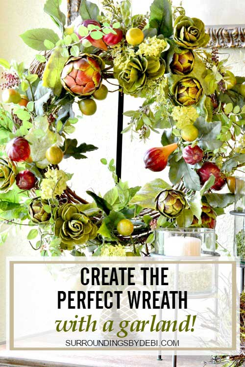 Create the Perfect Wreath with a Garland - Surroundings by Debi
