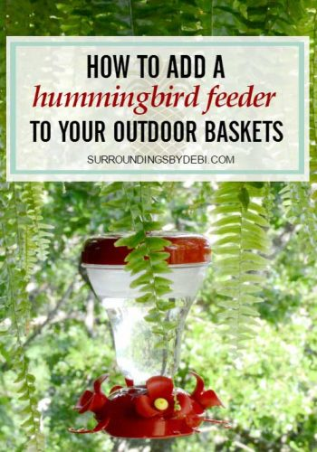 How to Easily Add a Hummingbird Feeder to your Outdoor Baskets