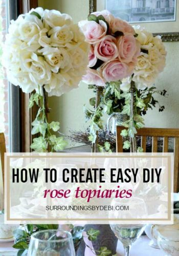 DIY Rose Topiaries – A Perfect Summer Addition