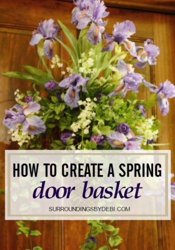 How to Create a Spring Door Basket - Surroundings by Debi
