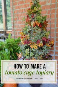 How to Create a Tomato Cage Topiary - Surroundings by Debi